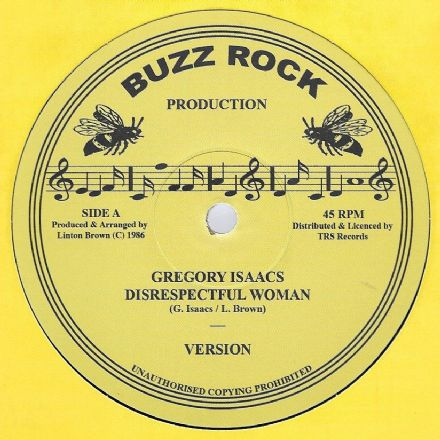 Gregory Isaacs - Disrespectful Woman / John Daygo - Pull Over (Buzz Rock / TRS) 12""